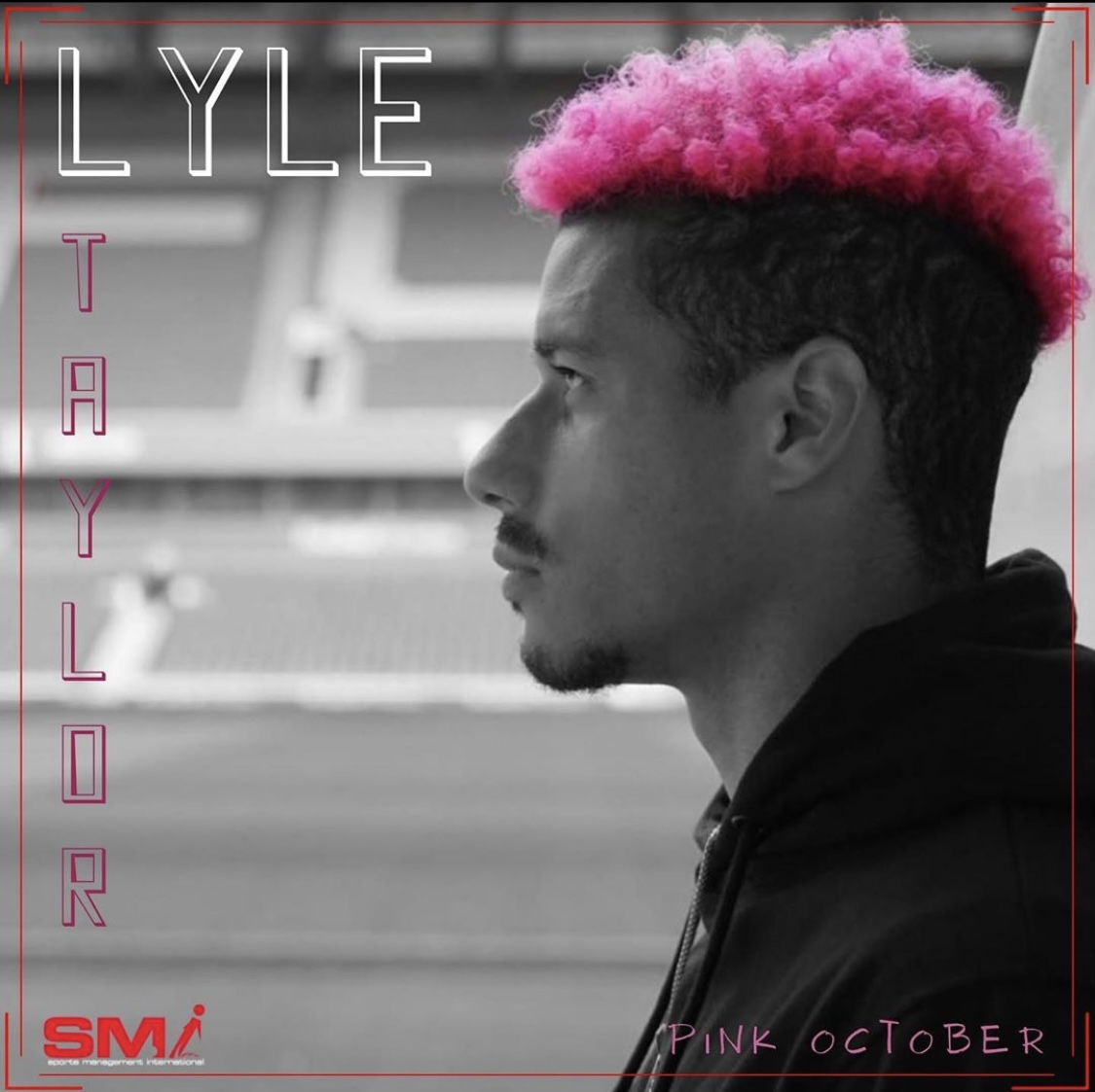 Lyle Taylor PINK October